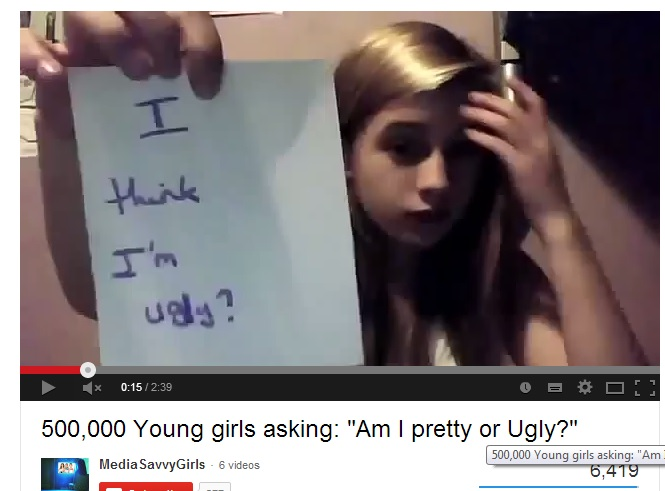 You Tube video girls asking I am pretty or ugly
